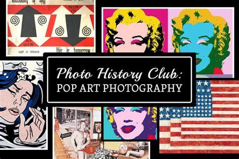 Photo History Club Pop Art Photography