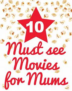 10 Must See Movies for Mums