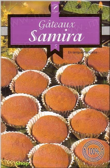livre de cuisine samira pdf samira gâteaux 5 le de livres de cuisine
