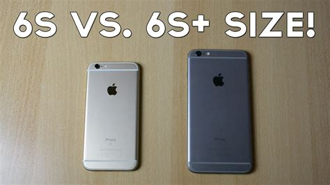 compare iphone 6 and 6s iphone 6s vs iphone 6s plus size comparison