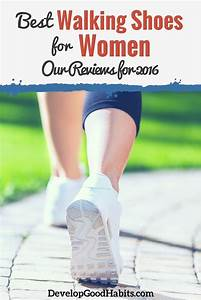Best Walking Shoes For Women  Our Reviews For 2016