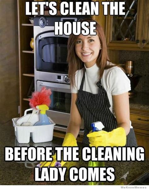 House Cleaning Memes - then what are you paying her for memes pinterest funny sarcastic memes and humor