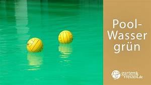 Poolwasser Ist Grün : poolwasser gr n garten und freizeit youtube ~ Watch28wear.com Haus und Dekorationen