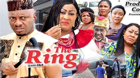 the ring season 8 yul edochie new movie 2018 latest nollywood movie hd1080p youtube
