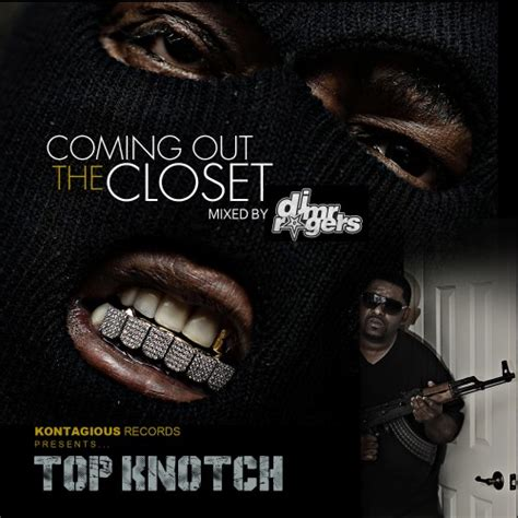 top knotch coming out the closet dj mr rogers