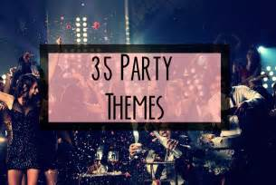 35 unique and themes okaaythen