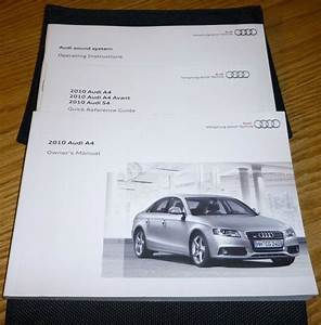 2010 Audi A4 Sedan Owners Manual Set 10 Guide W  Case