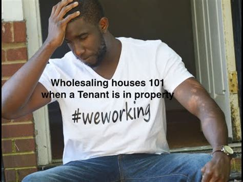 Wholesaling Houses 101 - wholesaling houses 101 quot when a tenant is in property