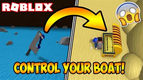 How To Build A Boat Roblox by How To Steer Your Boat Roblox Build A Boat For Treasure