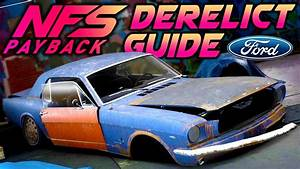 Need for Speed Payback DERELICT GUIDE: Ford Mustang 1965 - Build & Free Roam - YouTube