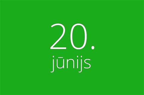 20. jūnijs / Raksts