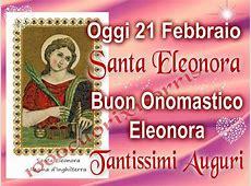Santa Eleonora Buon onomastico a tutte le Eleonore at