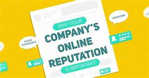 Why Your Company's Online Reputation Matters (infographic)