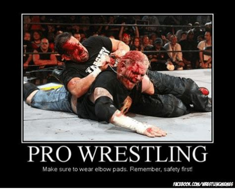 Funny Wrestling Memes - pro wrestling make sure to wear elbow pads remember safety first wrestling meme on sizzle