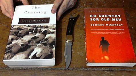 Cormac Mccarthy Best Books Cormac Mccarthy Book Reviews