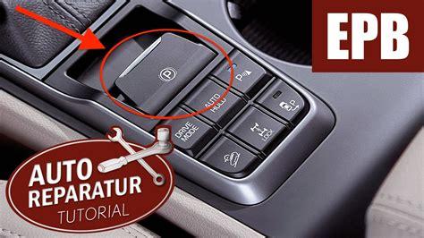 Elektrische Handbremse Zur 252 Ckstellen Epb Vw Audi Seat