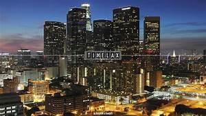 Los Angeles 2013 : los angeles time lapse timelax 01 hd 2013 youtube ~ Medecine-chirurgie-esthetiques.com Avis de Voitures