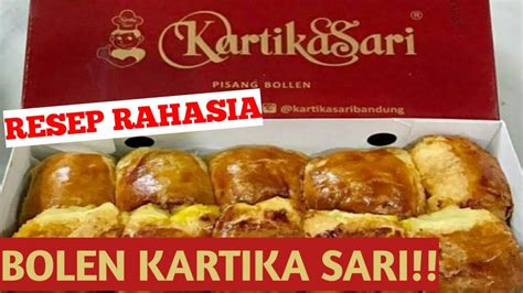 Namanya pisang bollen kartika sari. BOLEN KARTIKA SARI (RESEP RAHASIA)!! - YouTube
