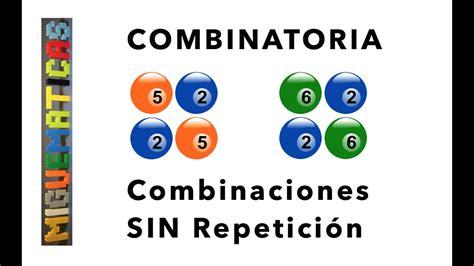 combinatoria combinaciones sin repeticion youtube