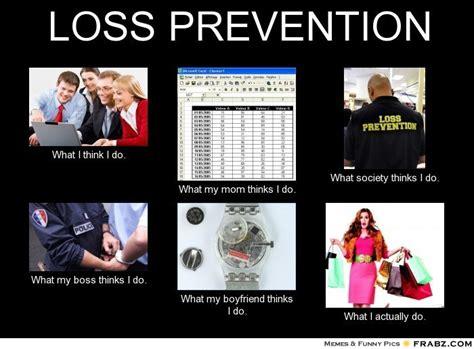 Loss Memes - loss prevention memes image memes at relatably com