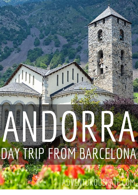A Day Trip To Andorra From Barcelona  Adventurous Kate