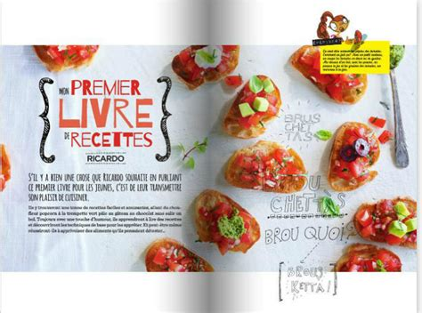 livre de cuisine ricardo mon premier livre de recettes ricardo idée cadeau québec