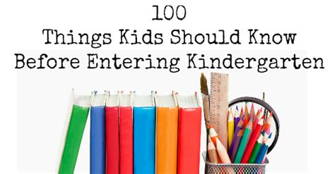 100 things should before entering kindergarten 348 | 100 Things Kids Should Know Before Entering Kindergarten FB