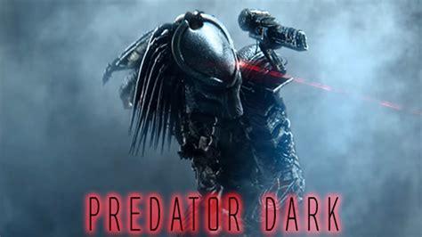 predator dark youtube