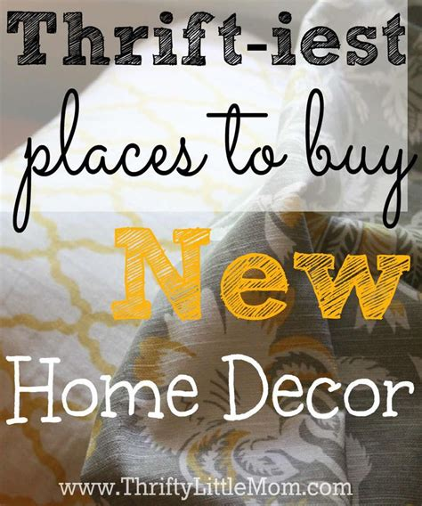 the thriftiest places to buy new home decor cheap home