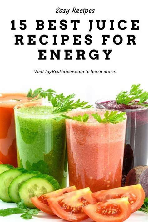 juice recipes energy things