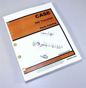 J I Case 360 Trencher Parts Manual Catalog Exploded Views