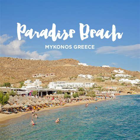 Best Party Beach Paradise Beach Mykonos Greece