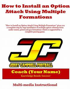How To Install An Option Attack Using Multiple Formations