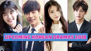 5 Upcoming Korean Dramas Aired In April 2018 Trends Near You