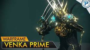 Warframe Venka Prime The Quicker Combo YouTube
