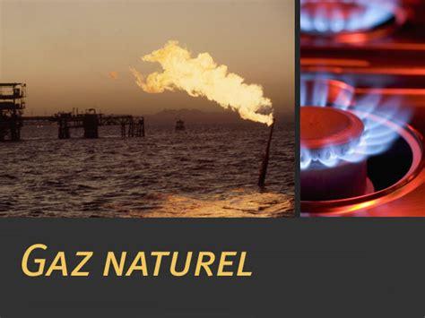le gaz naturel qu est ce que c est geo fr