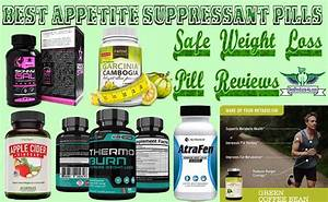 Top 12 Best Fda Approved Appetite Suppressant Pills  U2013 Safe Weight Loss Pill Reviews Of 2019