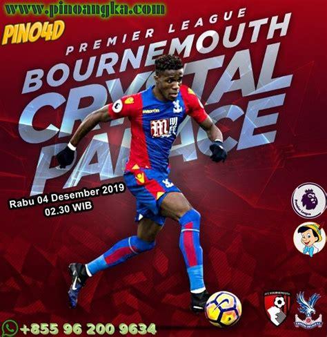 PREMIER LEAGUE Crystal Palace VS Bournemouth Rabu   04 ...