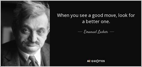 Top 25 Quotes By Emanuel Lasker  Az Quotes