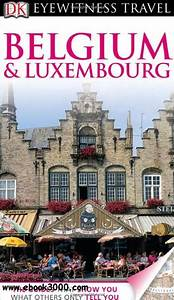 Belgium And Luxembourg  Eyewitness Travel Guide