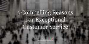 5 Compelling Reasons For Exceptional Customer Service ...
