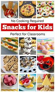 Fun snacks for kids - no cooking required! | Teaching 2 ...