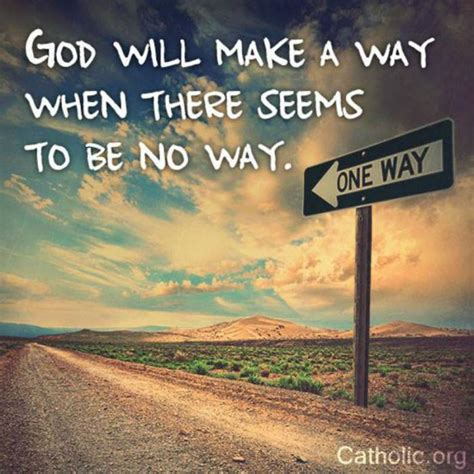 God Will Always Make A Way Quotes