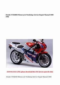 Honda Vfr400r Motorcycle Workshop Service Repair Manual