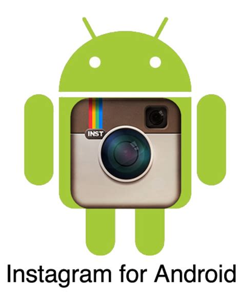 instagram android instagram app for android wait no more