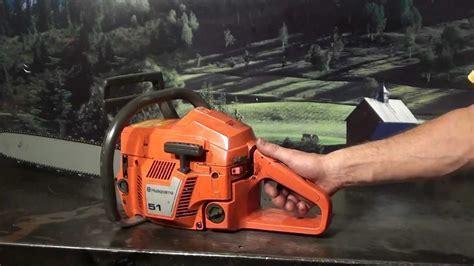 The chainsaw guy shop talk Husqvarna 51 chainsaw 6 21