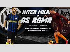 Prediksi Inter Milan vs AS Roma 27 Februari 2017 Menit
