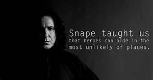 12 Quotes to Remember Snape By | Rest In Peace, Alan ...