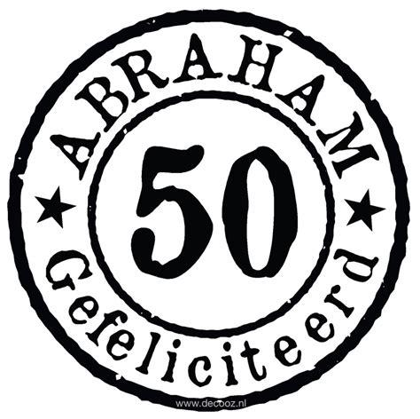 Kleurplaat 50 jaar vrouw kleurplaat feest 29 kleurplaten voor. Sticker 'Abraham' - www.decooz.nl