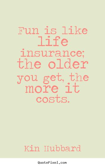 quotes  life fun   life insurance  older